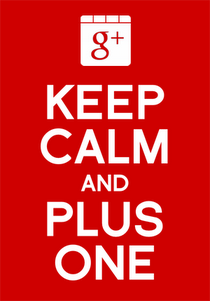 Keep Calm and Plus One - the G+ mobile updates just made it much easier to use for small business owners